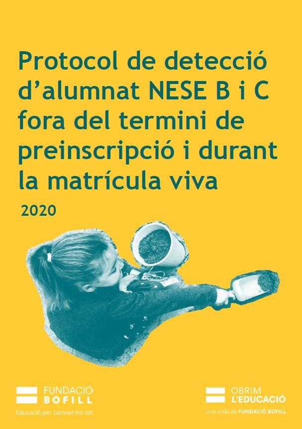 Protocol de detecció d'alumnat NESE B i C fora del termini de preinscripció i durant la matrícula viva