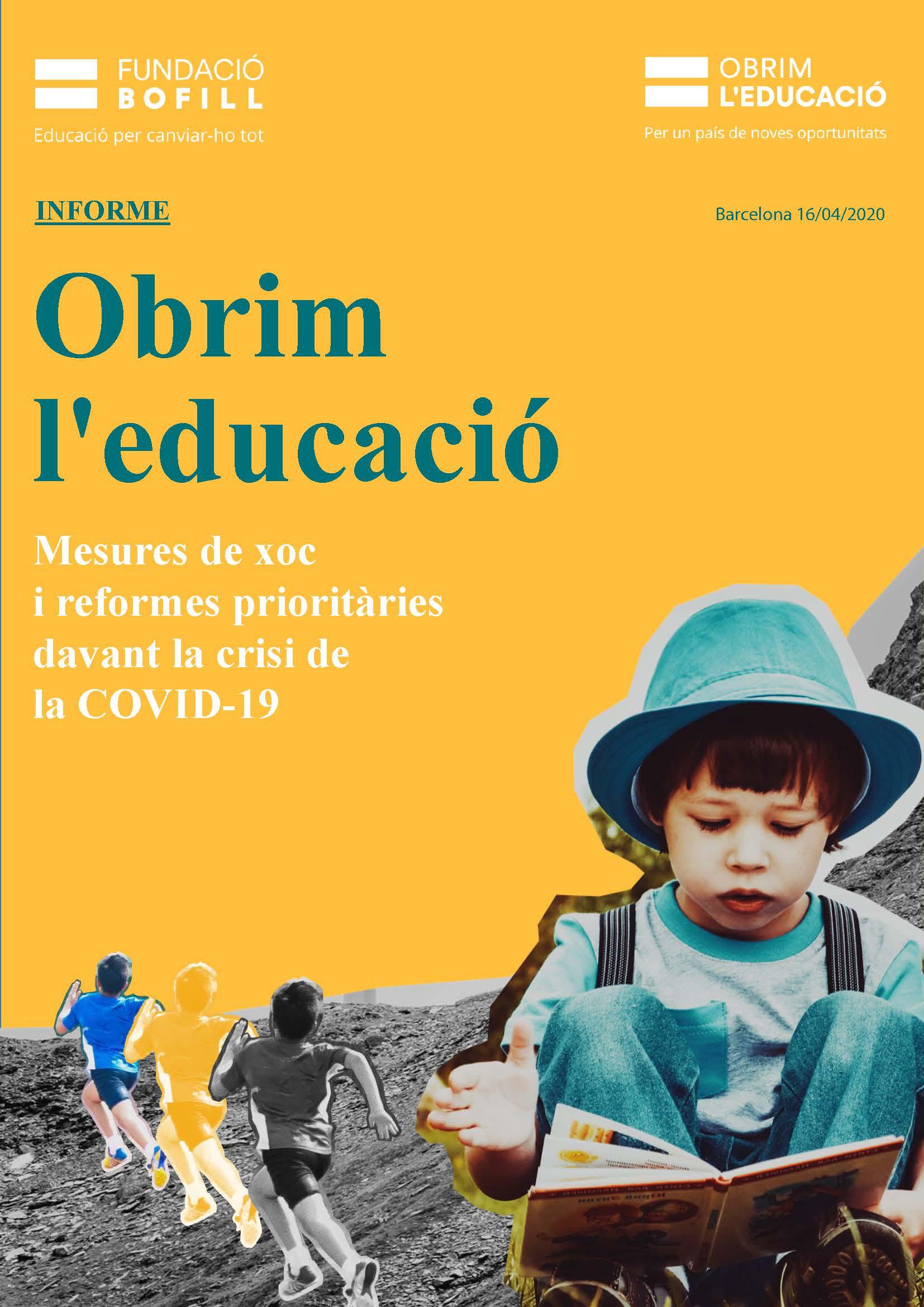 Obrim l'Educació. Mesures de xoc  i reformes prioritàries davant la crisi de  la COVID-19