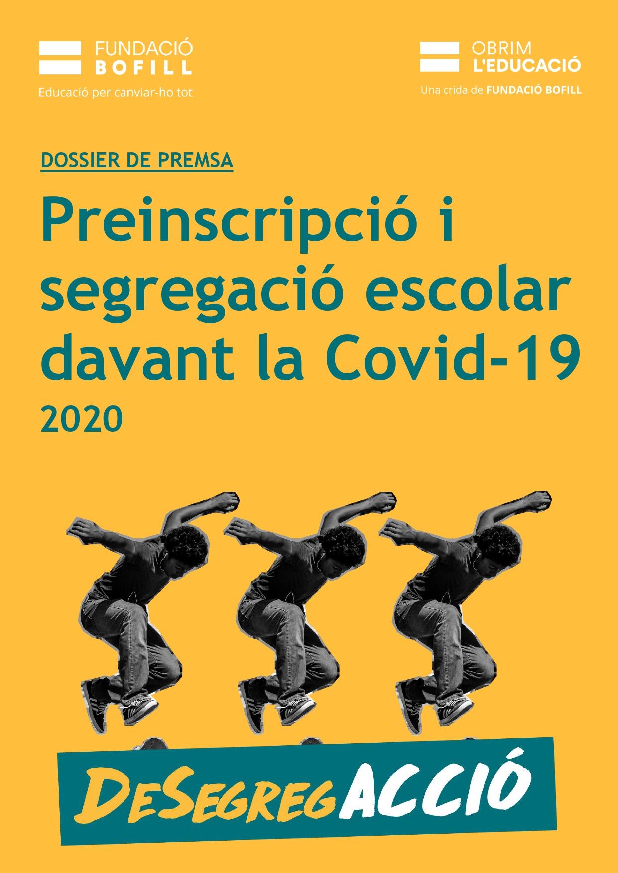 Dossier - Preinscripció i segregació escolar davant la Covid-19