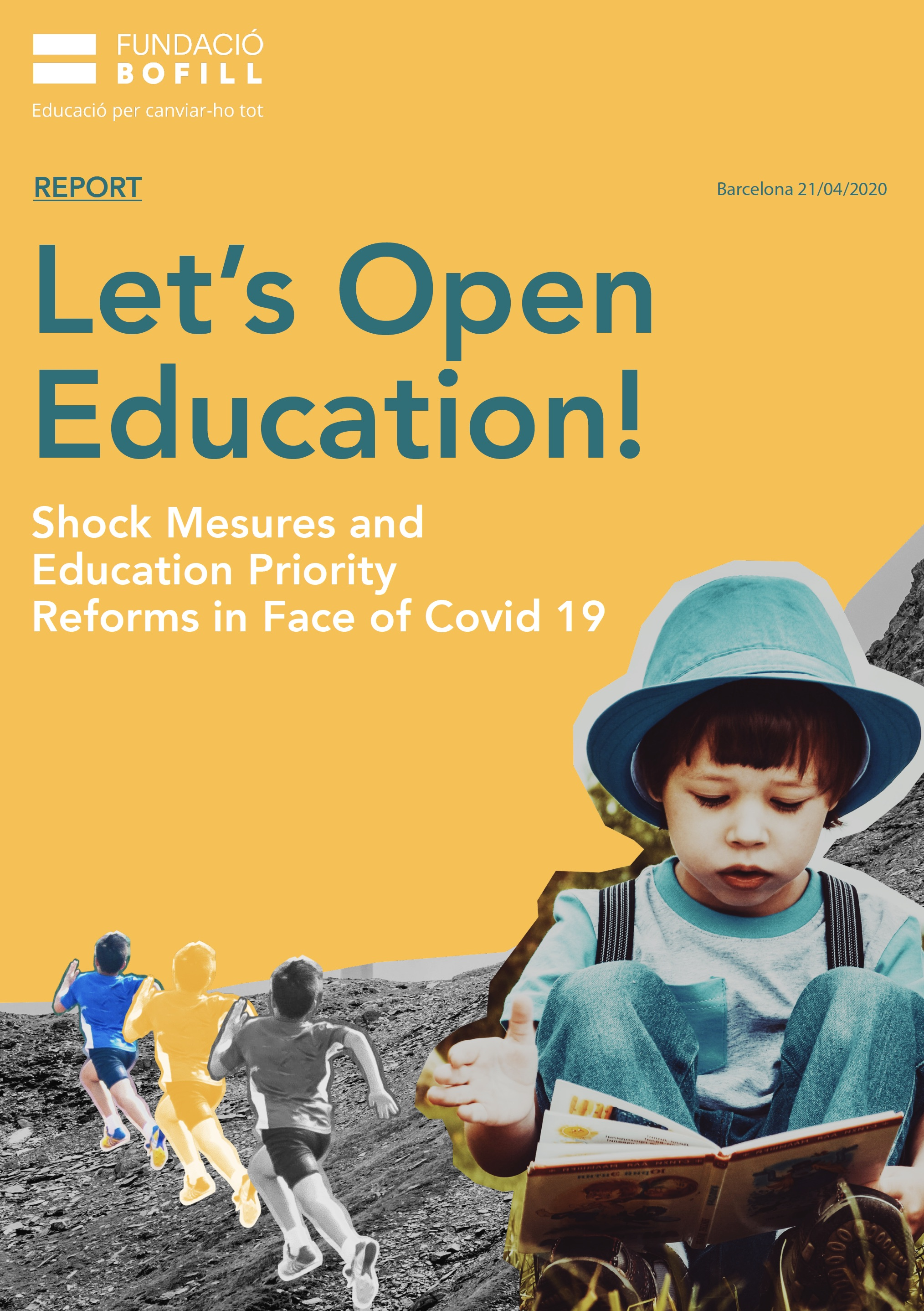 Let's Open Education! Shock Mesures and Education Priority Reforms in Face of Covid 19.