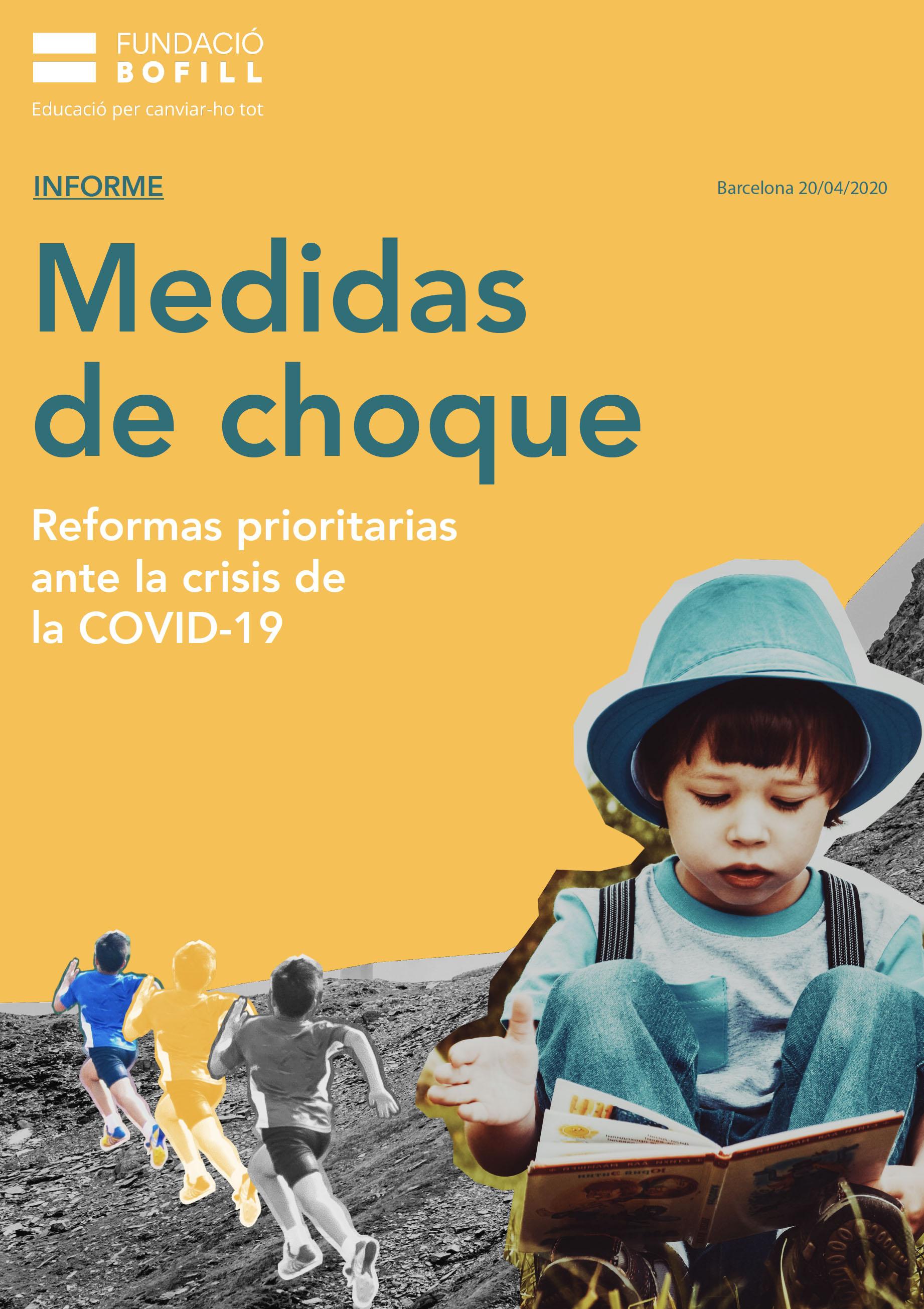 Informe. Medidas de choque y reformas prioritarias ante la crisis de la COVID-19.