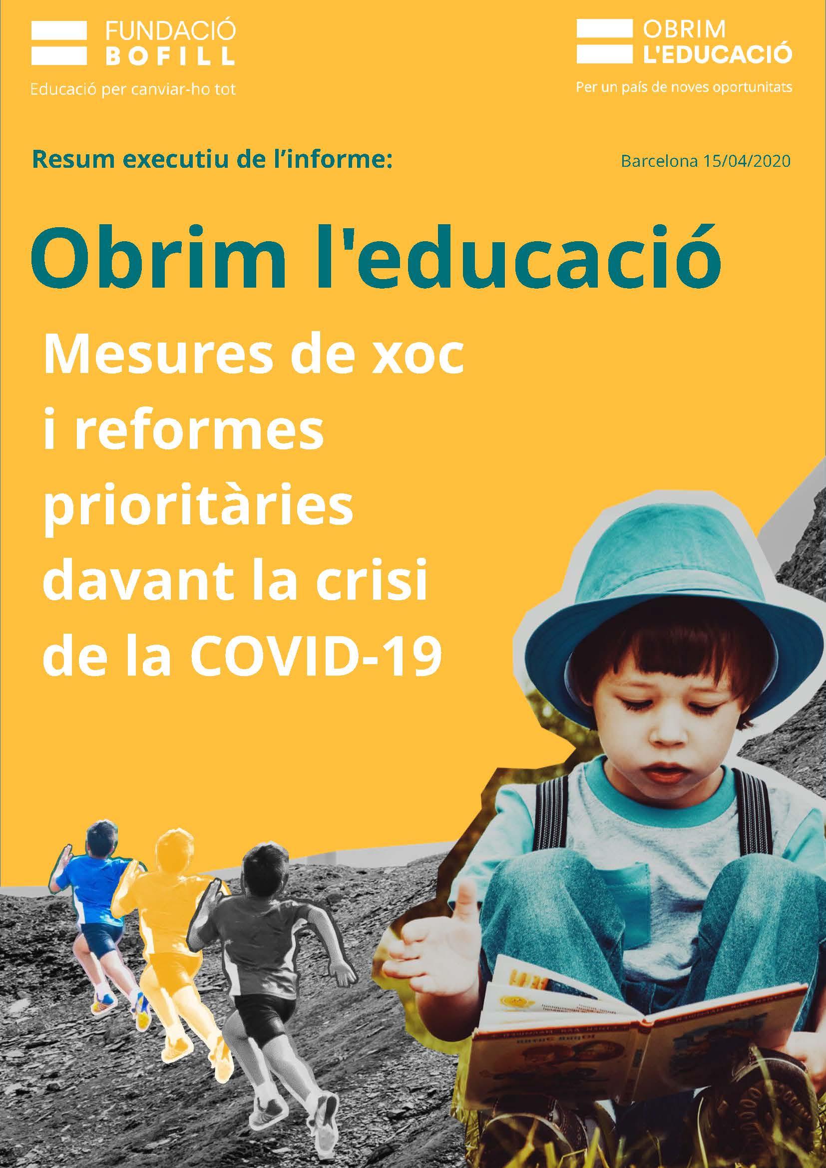 Resum executiu. Informe Obrim l'Educació. Mesures de xoc i reformes prioritàries davant la crisi de la COVID-19
